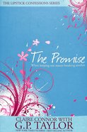 The Promise (#02 in Lipstick Confessions Series)