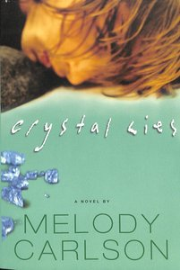 Crystal Lies