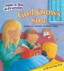 God Knows You (Peek-a-boo Promises Series)