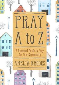 Pray A-Z