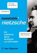 The Tweetable Nietzsche