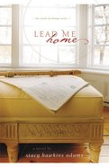 Lead Me Home (#02 in The Winds Of Change Series)