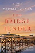 The Bridge Tender (#01 in Sunset Beach Series)