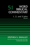 1, 2, 3 John (Word Biblical Commentary Series)
