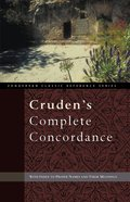 Crudens Complete Concordance (KJV Based) (Zondervan Classic Reference Series)