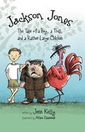 The Tale of a Boy, a Troll, and a Rather Large Chicken (#02 in Jackson Jones Series)