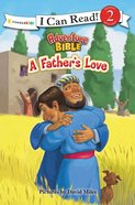 A Fathers Love (I Can Read!2/adventure Bible Series)