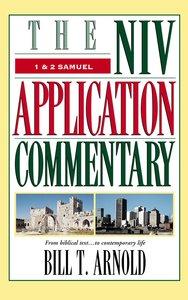 1 & 2 Samuel (Niv Application Commentary Series)