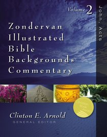 Zondervan Illustrated Bible Backgrounds Commentary Volume 2