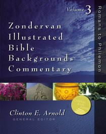 Zondervan Illustrated Bible Backgrounds Commentary Volume 3
