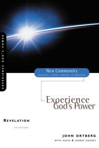 Revelation - Experience Gods Power (New Community Study Series)
