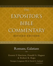 Romans-Galatians (Also Incl. 1 & 2 Corinthians) (#11 in Expositors Bible Commentary Revised Series)