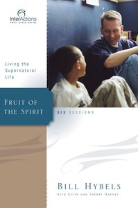 Interactions: Fruit of the Spirit (Interactions Small Group Series)
