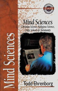 Mind Sciences (Zondervan Guide To Cults & Religious Movements Series)