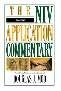 Romans (Niv Application Commentary Series)