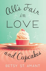 Alls Fair in Love and Cupcakes