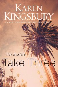 Baxters Take Three (#03 in Above The Line Series)