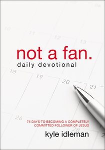 Not a Fan (Daily Devotional)