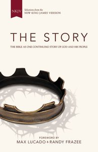 NKJV Story the: The Bible as One Continuing Story of God and His People (Black Letter Edition)