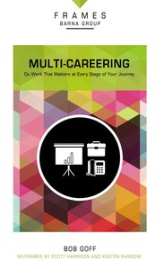 Multi-Careering (Frames Barna Group Series)