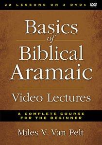 Basics of Biblical Aramaic Video Lectures (Zondervan Academic Course Dvd Study Series)