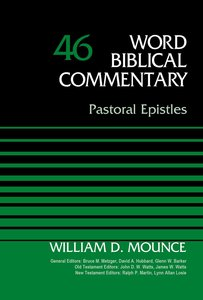 Pastoral Epistles (Timothy & Titus) (Word Biblical Commentary Series)