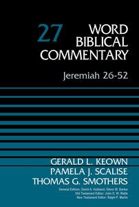Jeremiah 26: 52 (Word Biblical Commentary Series)