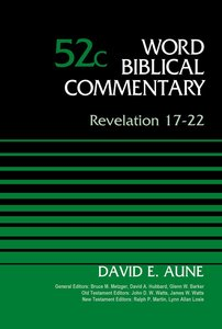 Revelation 17-22 (Word Biblical Commentary Series)