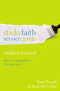 Sticky Faith Service Guide (Student Journal)
