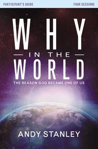 Why in the World (Participants Guide With Dvd)