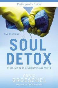Soul Detox (Participants Guide With Dvd)