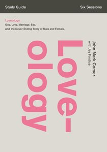 Loveology (Study Guide With Dvd)