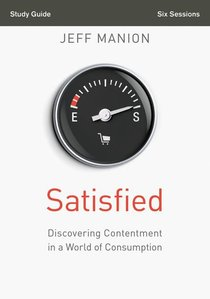 Satisfied (Study Guide)