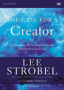 The Case For a Creator: A DVD Study