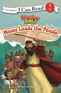 Moses Leads the People (I Can Read!2/adventure Bible Series)