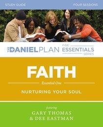 Faith (Study Guide With DVD) (The Daniel Plan Essentials Series)