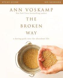 The Broken Way (Study Guide)