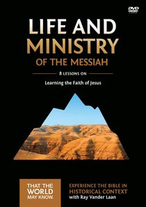 Life and Ministry of the Messiah (A DVD Study) (#03 in That The World May Know Series)