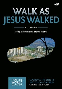 Walk as Jesus Walked (A DVD Study) (#07 in That The World May Know Series)