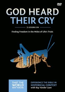 God Heard Their Cry (A DVD Study) (#08 in That The World May Know Series)