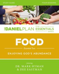 Food (Study Guide With DVD) (The Daniel Plan Essentials Series)