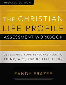 The Christian Life Profile Assessment Workbook (Connenting Church Resources Series)