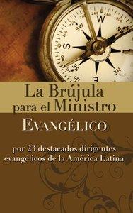 Brjula Para El Ministro Evanglico, La (Compass For The Evengelical Minister)