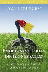 Emociones Fuertes---Decisiones Sabias (Unglued)