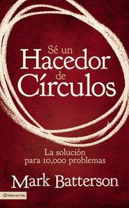 Se Un Hacedor De Circulos (The Circle Maker)
