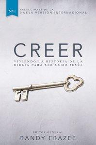 Creer (Believe) (Believe (Zondervan) Series)