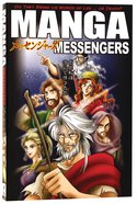 Messengers: Do They Bring Us Words of Life... Or Death? (#05 in Manga Books For Teens Series)