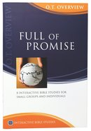 Full of Promise (Old Testament Overview) (Interactive Bible Study Series)