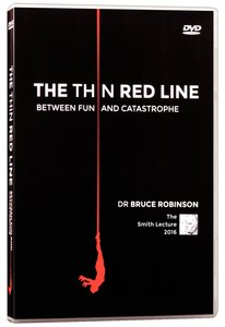 Smith Lectures: The Thin Red Line Between Fun and Catastrophe