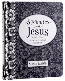 Making Today Matter (5 Minutes With Jesus Series)